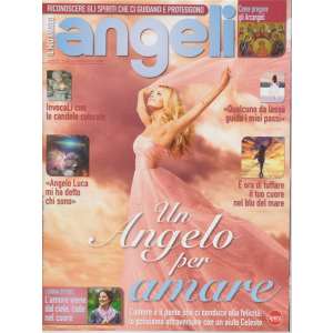 Il Mio Angelo - Angeli - n. 22 - luglio -agosto 2019 - bimestrale -