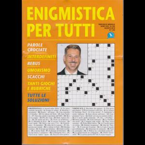 Enigmistica X Tutti - n. 250 - mensile - agosto 2019 -
