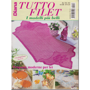 Diana Tutto Filet - n. 118 - bimestrale - 18/7/2019