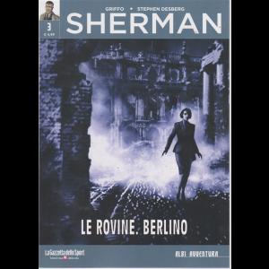 Albi Avventura - Sherman - n. 3 - Le rovine. Berlino - settimanale