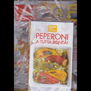 Alice Cucina + il libro Peperoni a tutta bontà + un libro omaggio - n. 8 - agosto 2019 -