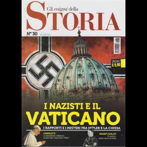 Gli Enigmi Della Storia - I Nazisti E Il Vaticano - n. 30 - 5/7/2019 -