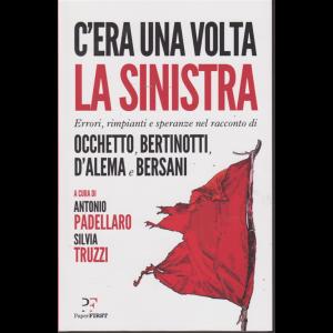 C'era una volta la sinistra - mensile - n. 2 - A cura di Antonio Padellaro Silvia Truzzi