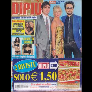 Settimanale Dipiu'+ - Dipiu' Cucina - n. 29 - 26 luglio 2019 - 2 riviste