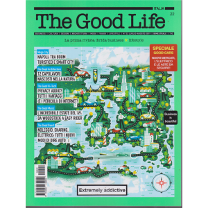 The Good Life - n. 22 - luglio - agosto 2019 - bimestrale