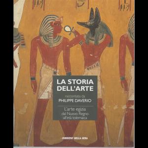 La storia dell'arte raccontata da Philippe Daverio - L'arte egizia dal Nuovo Regno all'età tolemaica- n. 28 - settimanale -