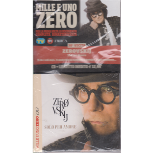 Cd Musicali Di Sorrisi - n. 30 - Mille e uno Zero - Zerovskij - settimanale - 19/7/2019 - cd + libretto inedito