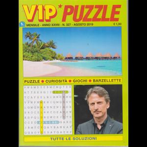 Vip Puzzle - n. 327 - agosto 2019 - mensile