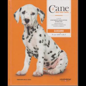 Il cane - Glossario - Il cane dalla A alla Z - n. 18 - settimanale - copertina rigida