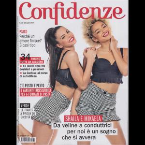 Confidenze - n. 31 - 23 luglio 2019 - settimanale