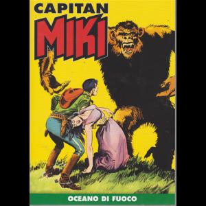 Capitan Miki -Oceano di fuoco - n. 24 - settimanale