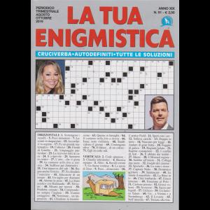 La Tua Enigmistica - n. 91 - trimestrale - agosto - ottobre 2019 -