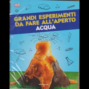 Grandi esperimenti da fare all'aperto - Acqua - n. 35 - settimanale - 23 luglio 2019 -