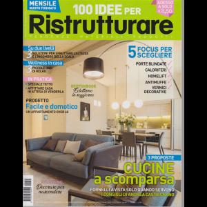 100 Idee per ristrutturare - n. 59 - agosto 2019 - mensile