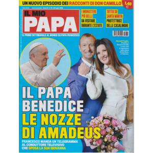 Il Mio Papa - n. 31 - 24 luglio 2019 - settimanale -
