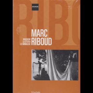 Magnum la storia le immagini - Marc Riboud - n. 38 - 27/7/2019 - quattordicinale -