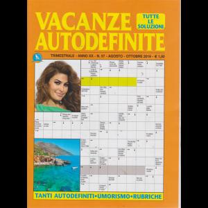 Vacanze Autodefinite - n. 57 - trimestrale - agosto - ottobre 2019 -