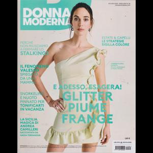 Donna Moderna - n. 32 - 25 luglio 2019 - settimanale