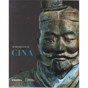 Le Grandi Civilta' - Cina - n. 2 - National Geographic -