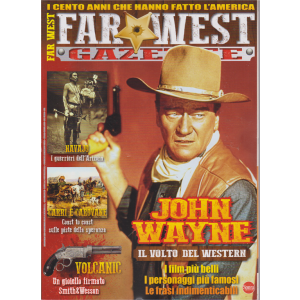 Far West Gazette Extra - n. 8 - bimestrale - agosto - settembre 2019 -