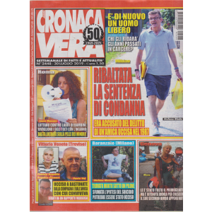 N.Cronaca Vera - n. 2448 - 30 luglio 2019 - settimanale di fatti e attualità