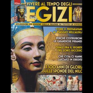 Conoscere la storia - Vivere al tempo degli Egizi - n. 10 - bimestrale - agosto - settembre 2019 -
