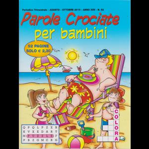 Parole Crociate Per bambini - n. 52 - trimestrale - agosto - ottobre 2019 - 52 pagine
