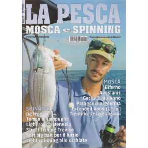 La pesca Mosca e Spinning - n. 10 - agosto - settembre 2019