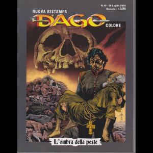 N.Ristampa Dago Colore - n. 49 - 26 luglio 2019 - mensile - L'ombra della peste