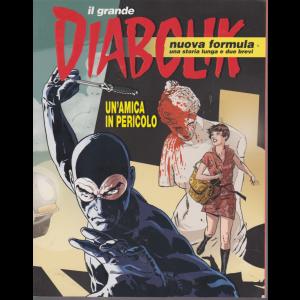 Il Grande Diabolik  - Un'amica in pericolo - n. 1 - quadrimestrale - 2019