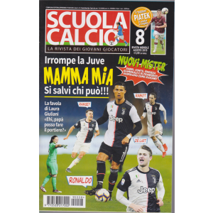 Scuola Calcio - n. 8 - mensile - agosto 2019 -