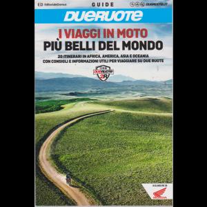 Guide Dueruote - I viaggi in moto più belli del mondo - n. 172 -