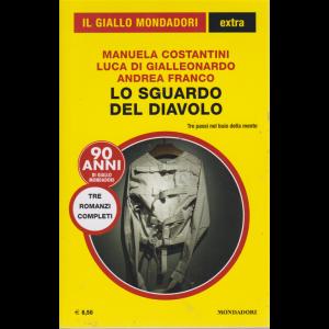 Il giallo Mondadori extra - Lo sguardo del diavolo - di Manuela Costantini Luca Di Gialleonardo Andrea Franco n. 31 - agosto - settembre 2019 - 3 romanzi completi