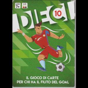 Dieci - Il gioco di carte per chi ha il fiuto del goal -combina 2 mazzi per giocare fino a 10 giiocatori