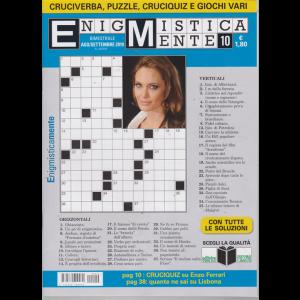 Enigmisticamente - n. 10 - bimestrale - agosto - settembre 2019 -