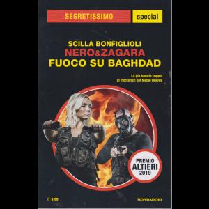 Segretissimo special - Scilla Bonfiglioli - Nero & Zagara  - Fuoco su Baghdad - n. 44 - agosto - settembre 2019 -