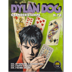 Dylan Dog Granderistampa - n. 78 - agosto 2019 - bimestrale - 292 pagine!