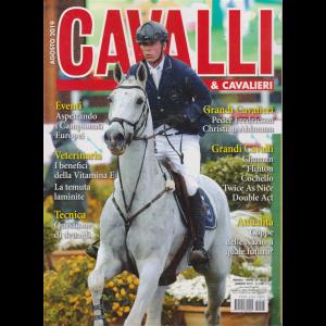 Cavalli & Cavalieri - n. 8 - mensile - agosto 2019 -