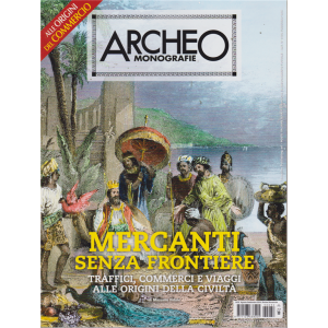 Archeo Monografie - n. 32 - agosto - settembre 2019 - bimestrale