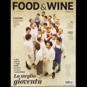 Food&Wine - n. 2 - bimestrale - febbraio - marzo 2019
