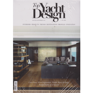 Top Yachts Design - n. 18 - 2019 - + Seatime - 2 riviste