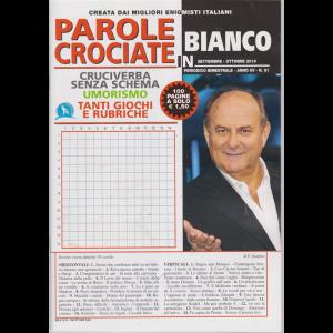 Parole Crociate In bianco - n. 91 - bimestrale - settembre - ottobre 2019 - 100 pagine