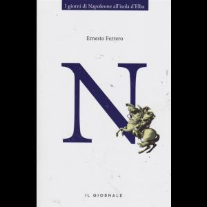 I giorni di Napoleone all'isola d'Elba - Di Ernesto Ferrero - N. - Premio Strega 2000