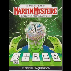 I grandi enigmi di Martin Mystere - Detective dell'imposibile - Il cervello quantico - n. 364 - agosto 2019 - bimestrale -