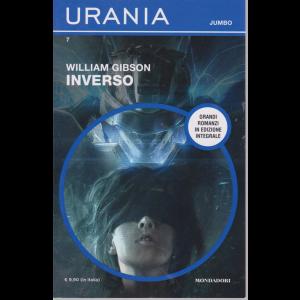 Urania Jumbo - Inverso di William Gibson - n. 7 - agosto 2019 - trimestrale -