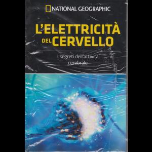 Le Frontiere Della Scienza - I grandi segreti del cervello - L'elettricità del cervello - n. 22 - settimanale - 9/8/2019 - National Geographic - copertina rigida