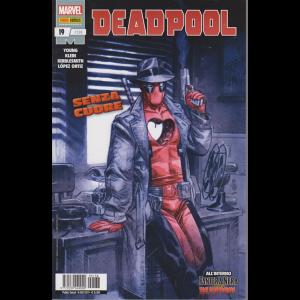 Deadpool -n. 138 - quindicinale - 8 agosto 2019 - Senza cuore