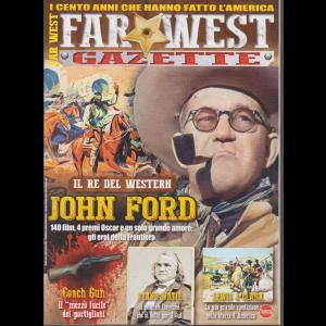 Far West Gazette - n. 14 - bimestrale - agosto - settembre 2019 -