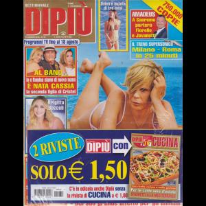 Settimanale Dipiu'+ - Dipiu' Cucina - n. 32 - 16 agosto 2019 - 2 riviste