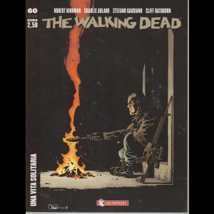 The Walking Dead - n. 60 - Una vita solitaria - bimestrale - 8/8/2019